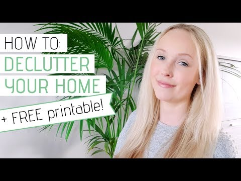 HOW TO DECLUTTER YOUR HOME and create space + PRINTABLE GUIDE