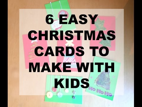 6 Easy To Make Christmas Cards Even With Kids Homemade Christmas
