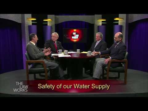 The Law Works - Safety of our Water Supply