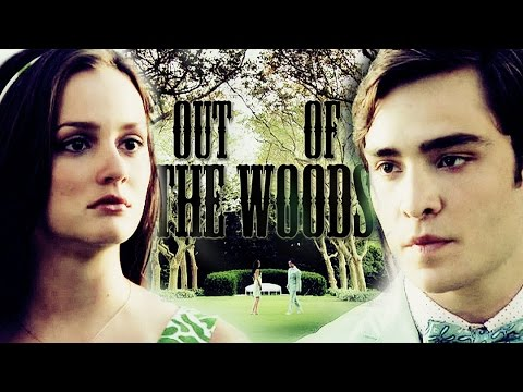 chuck & blair | out of the woods