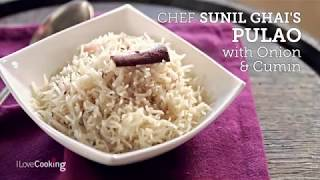 Indian Cooking At Home: How Make Perfect Pulao Rice