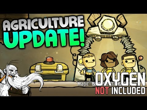 "Oxygen Not Included Alpha Gameplay - ""AGRICULTURAL UPDATE!!!""  - ONI Let's Play"
