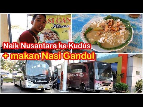 Trip PEMANASAN sebelum ke Jakarta: Naik Nusantara + makan Nasi Gandul mantap!!