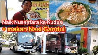 Download Video Trip PEMANASAN sebelum ke Jakarta: Naik Nusantara + makan Nasi Gandul mantap!! MP3 3GP MP4