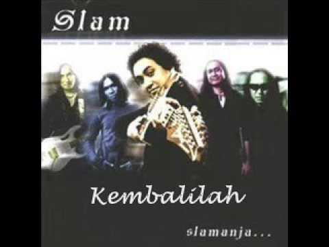 Slam - Kembalilah