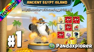 Ancient Egypt Island (Test) #1 - Pandaxplorer - Monster Legends