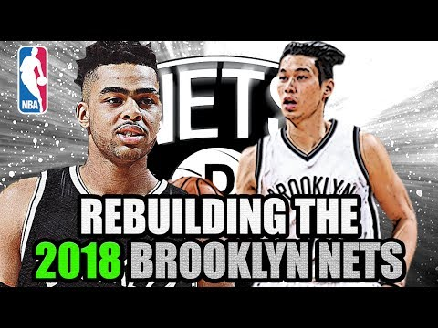 REBUILDING THE 2018 BROOKLYN NETS! MUST WATCH! HUGE ANNOUNCEMENT! NBA 2K17 MY LEAGUE