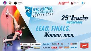 IFSC European Championships Moscow 2020 (RUS). Lead. Finals. Women. Men.