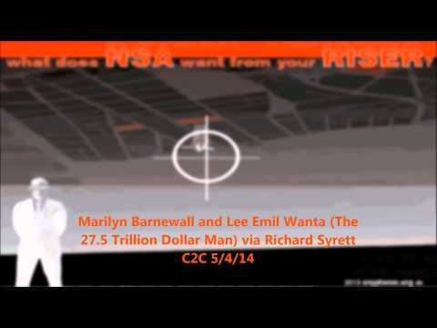 Marilyn Barnewall and Lee Emil Wanta (the 27.5 Trillion dollar man) via Richard Syrett C2C 5 4 14