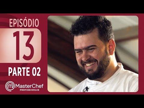 MASTERCHEF PROFISSIONAIS (28/11/2017) | PARTE 2 | EP 13 | TEMP 02