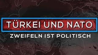 """""""Zweifeln ist politisch"""" - NATO und TÜRKEI"""