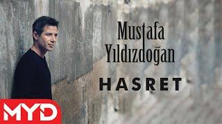 Mustafa Yıldızdoğan - Hasret