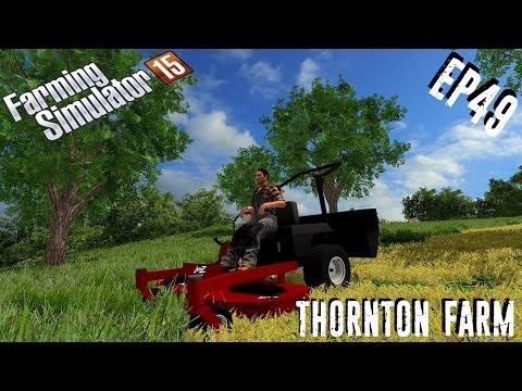 let's play | Farming Simulator 15 | Thornton Farm | EP49