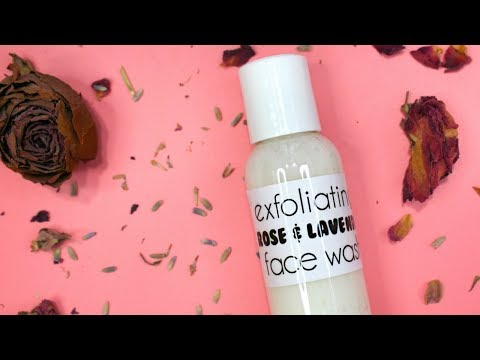 How to Make Exfoliating Rose & Lavender Face Wash