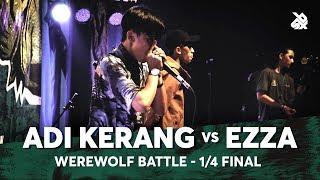 ADI KERANG vs EZZA | Werewolf Beatbox Championship 2018 | 1/4 Final