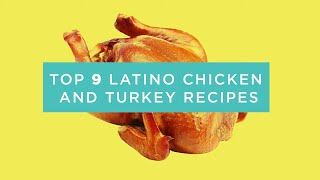 Top 9 Quick Latin Chicken and Turkey Recipes - Best Cocina Compilation