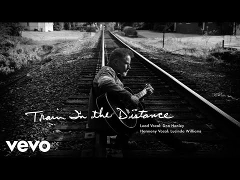 Don Henley - Train In The Distance (Audio)