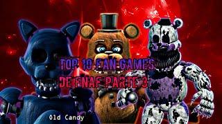 Top 10 juegos fan games de fnaf para android parte 3