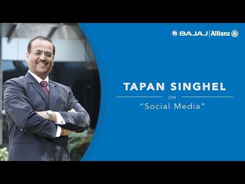 Tapan Singhel, MD & CEO, Bajaj Allianz General Insurance on 'Social Media'