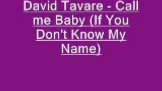 David Tavare Call me Baby If You Don