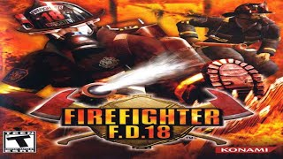 FIREFIGHTER F D  18 Walkthrough Video Game Movie