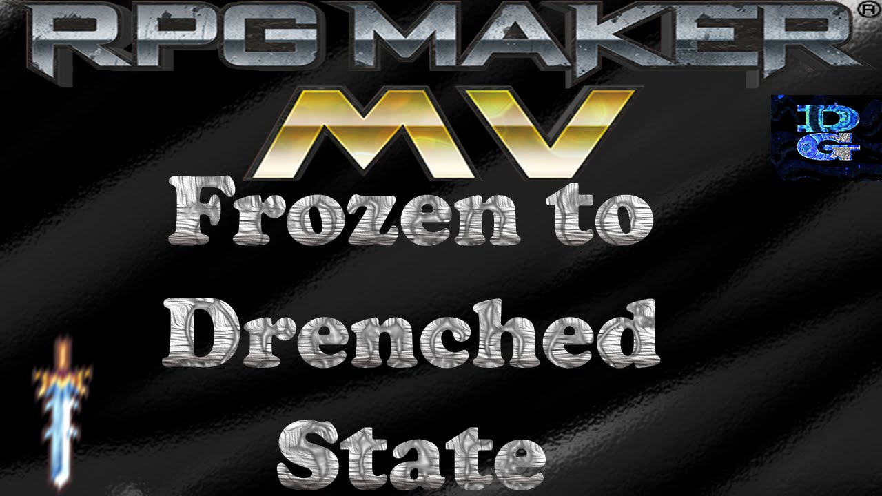 RPG Maker MV Frozen to Drenched State
