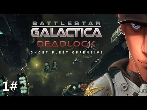 Battlestar Galactica Deadlock: Ghost Fleet Offensive Mission 1 and 2 | Let's play BS Deadlock