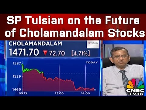 SP Tulsian on the Future of Cholamandalam Stocks | CNBC TV18