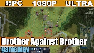 Brother Against Brother gameplay HD - Turn Based Strategy - [PC - 1080p]