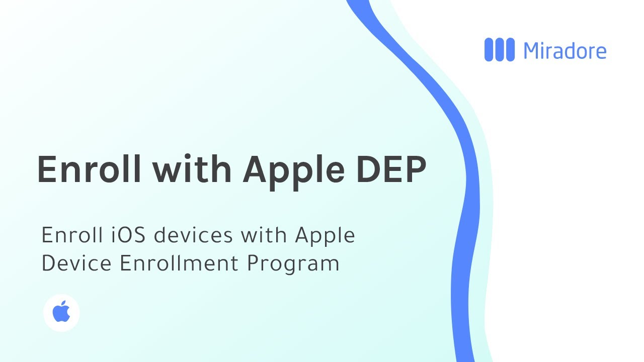 How to enroll iOS devices with Apple Device Enrollment Program
