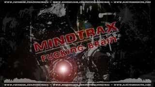 Mindtrax - Fucking Brain