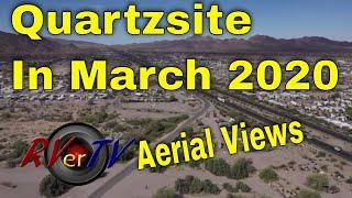 Quartzsite In March 2020 - Aerial Views