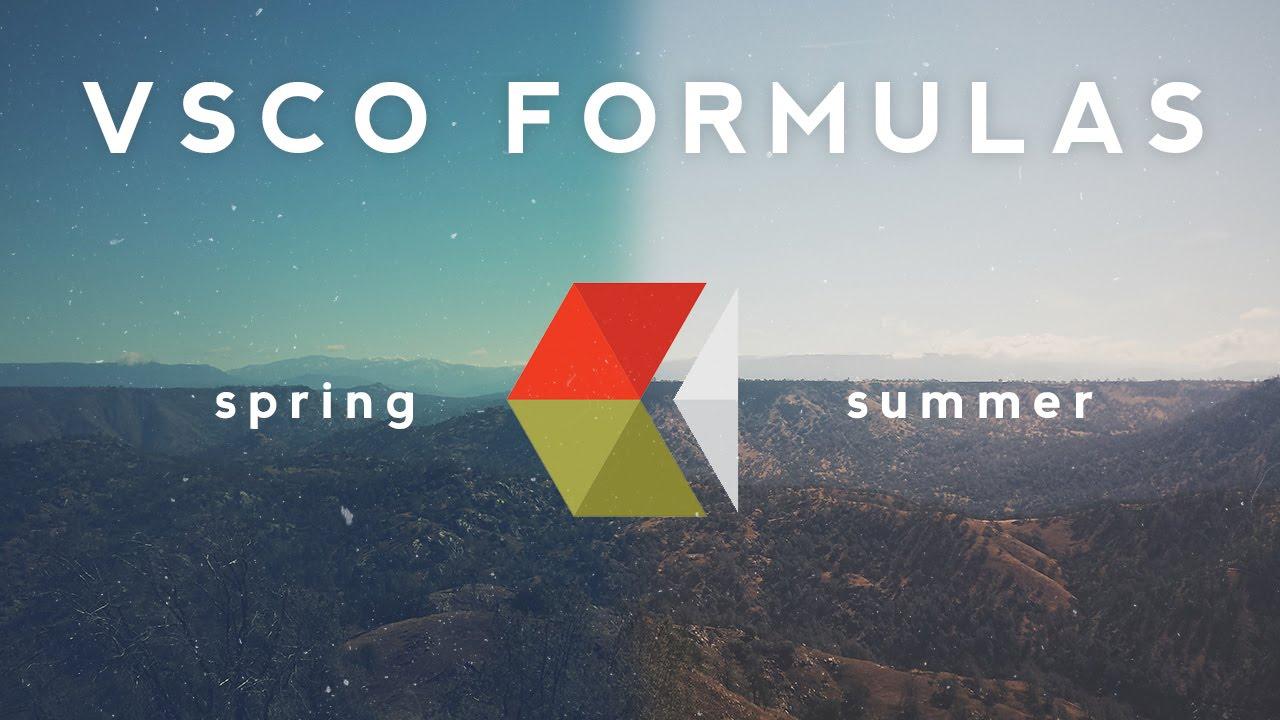 VSCO Formulas | Spring + Summer
