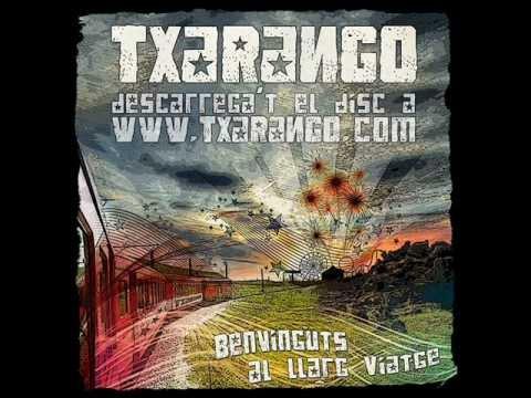 1. Benvinguts - Txarango