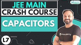 Crash Course for JEE Main: Capacitors | Uacademy Atoms | Avadhesh Pratap Singh