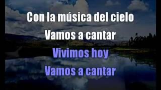 Vamos a Cantar (musica del cielo) En Espíritu y en Verdad karaoke pista.wmv