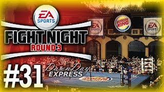 Fight Night Round 3 Career Mode Playthrough/Walkthrough #31 - Whoppers for Everyone [Heavyweight]