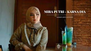 Download Lagu BAPER_ LAGU TERBARU MIRA PUTRI - (KARNA DIA)