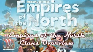 Empires of the North: Clans Overview