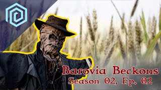 Barovia Beckons | Season 02 : Episode 02 | Field of Nightmares, If you build it, crows will come.