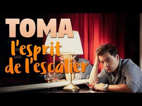 TOMA - L'esprit de l'escalier [STAND-UP SPECIAL]