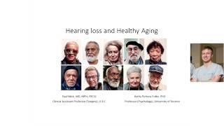 CLSA Webinar Series: Hearing loss and healthy aging