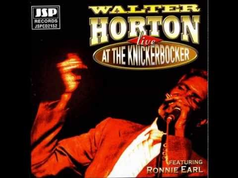 Walter Horton (feat Earl) - Live at the Knickerbocker - Country Girl