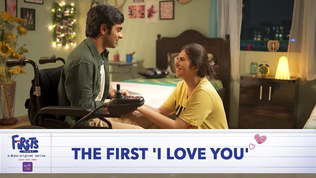 Dice Media | Firsts | Web Series | S05 | E17-20 - The First 'I Love You' (Part 5)