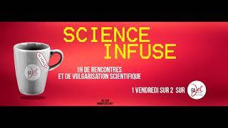 Science Infuse S1E2 Eau, Univers et Cosmochimie
