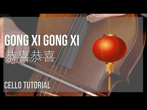 How to play Gong Xi Gong Xi 恭喜恭喜 by Yao Li, Yao Min 姚莉,姚敏 on Cello (Tutorial)