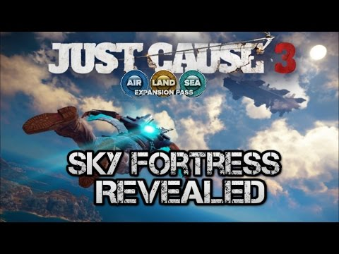just-cause-3-sky-fortress-dlc-revealed-with-release-date-of-march-jet-pack,-new-weapons-and-more