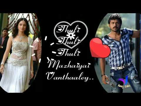 Whatsapp Status Tamil Video   Love Song   Thuli Thuli