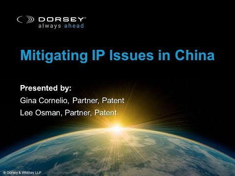 Webinar Playback: Mitigating IP Issues in China