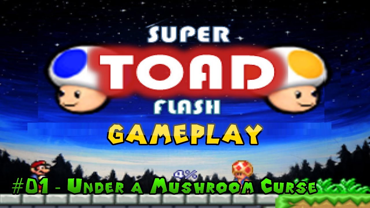 Super Toad Flash Super Mario Flash Hack Custom Level Under A